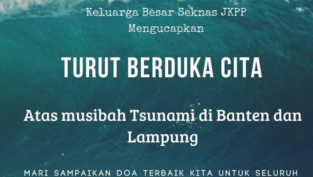 Turut Berduka Bagi Korban Tsunami Selat Sunda