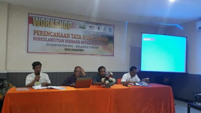 Workshop Sosialisasi dan Pelatihan Perencanaan Tata Guna Lahan Berkelanjutan Berbasis Mitigasi Bencana di Sigi, Sulawesi Tengah
