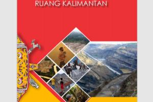 Potret Ketimpangan Ruang Kalimantan